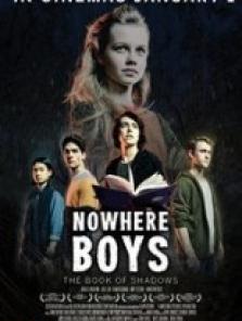 Gölgeler Kitabı (Nowhere Boys The Book of Shadows) 2016 filmini izle