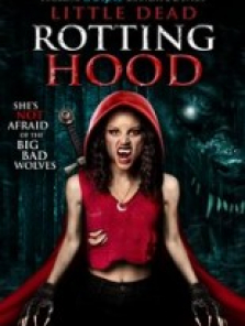 Little Dead Rotting Hood filmini izle