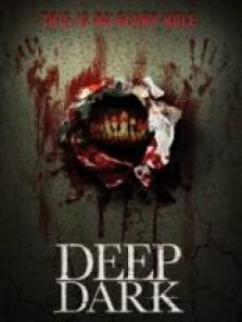 Derin Karanlık (Deep Dark) filmini izle