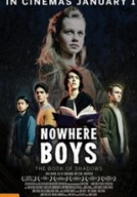 Gölgeler Kitabı (Nowhere Boys The Book of Shadows) 2016 filmini izle
