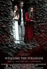 Hoşgeldin Yabancı – Welcome the Stranger filmini izle