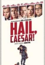 Kahraman Sezar ( Hail Caesar ) 2016 filmini izle