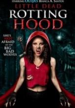 Little Dead Rotting Hood filmini izle