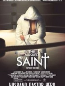 Maskeli Aziz (The Masked Saint) filmini izle